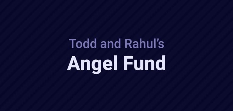 El Angel Fund de Todd y Rahul cierra un nuevo fondo de $ 24 millones