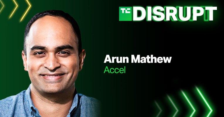 Únase a Arun Mathew de Accel en TechCrunch Disrupt en nuestra discusión de financiación alternativa – TechCrunch