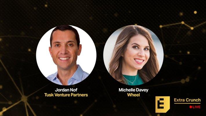 Jordan Nof de Tusk Ventures y Michelle Davey de Wheel para hablar sobre consejos de recaudación de fondos en Extra Crunch Live – TechCrunch