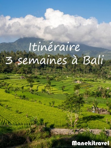 itinéraire Bali 3 semaines