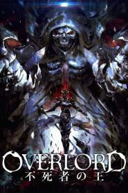 Overlord: The Undead King (2017)