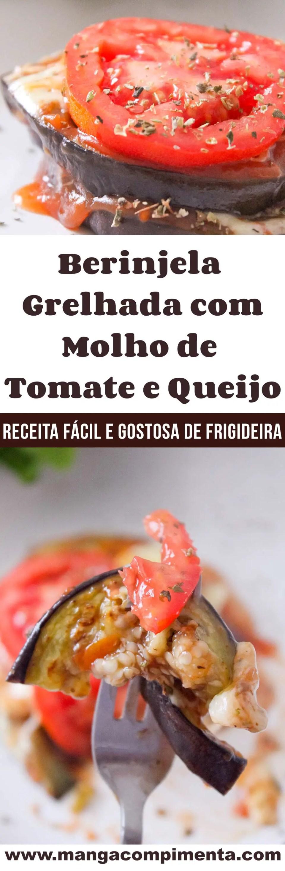 Berinjela Grelhada com Molho de Tomate e Queijo - uma delícia para o almoço da semana!