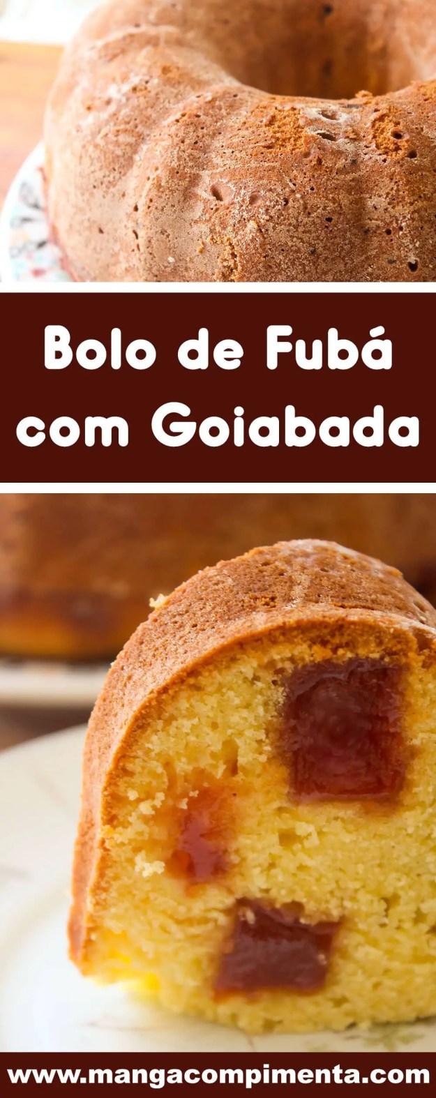 Receita de Bolo de Fubá com Goiabada - um bolo gostoso para o lanche da tarde da família.