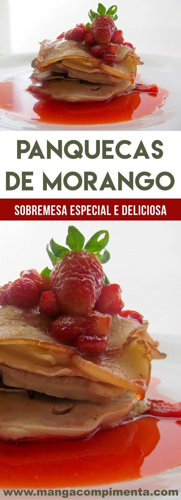 Panquecas de Morango   prepare um doce delicioso para as pessoas que você mais ama.