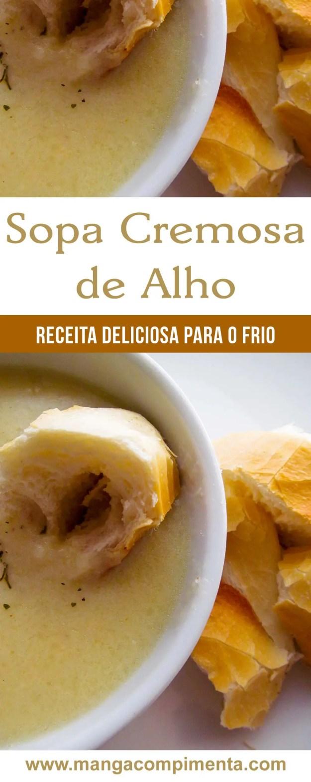 Sopa cremosa de Alho - um delicioso prato para os dias frios de inverno!