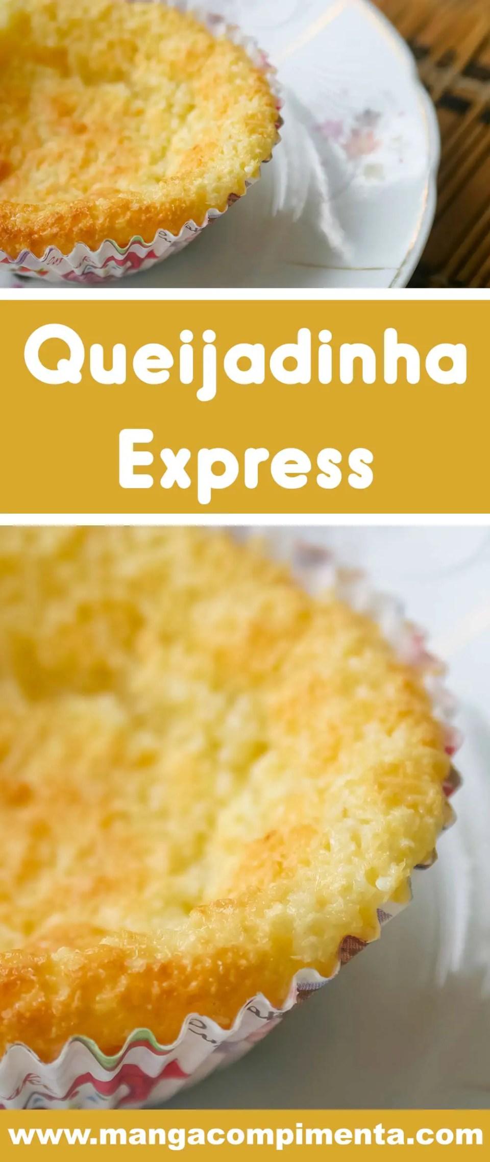 QueijadinhaExpress - um docinho delicioso para o final da tarde!