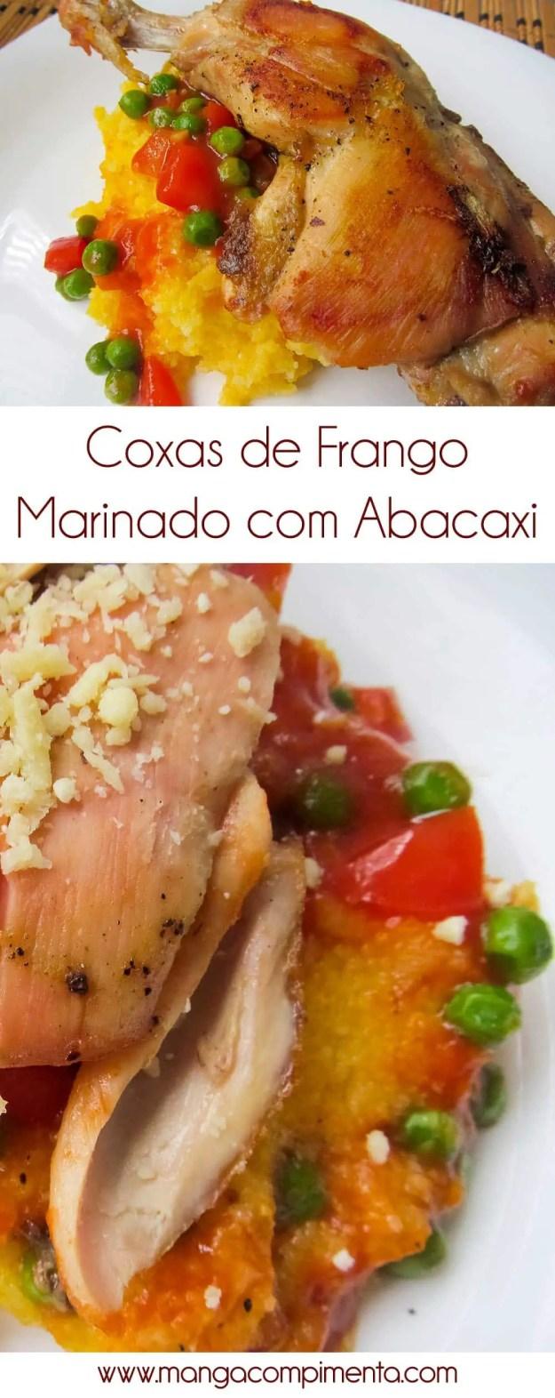 Coxas de Frango marinado com Abacaxi - para um almoço de final de semana!