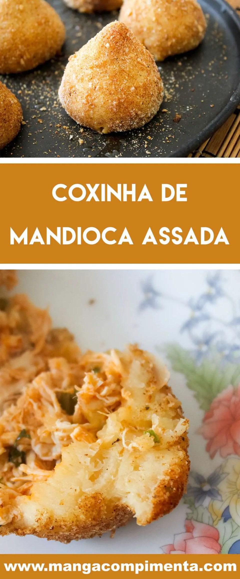Receita de Coxinha de Mandioca Assada - um salgado para lanchar, perfeito para quem está fugindo da fritura.