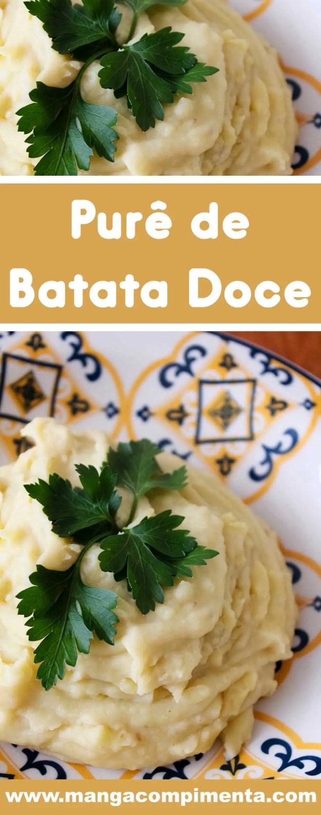 Receita de Purê de Batata Doce - prepare um prato delicioso e nutritivo na sua casa.