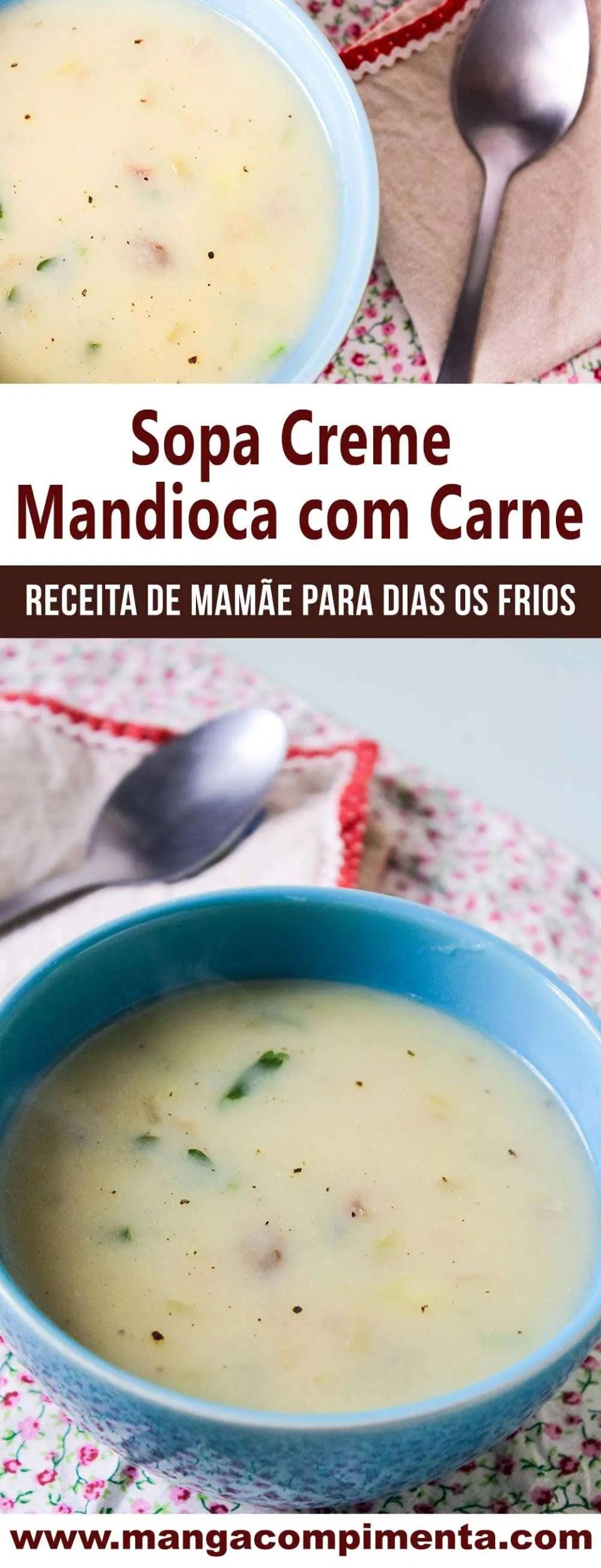 Sopa Creme Mandioca com pedaços de Carne - uma sopa deliciosa pros dias frios!