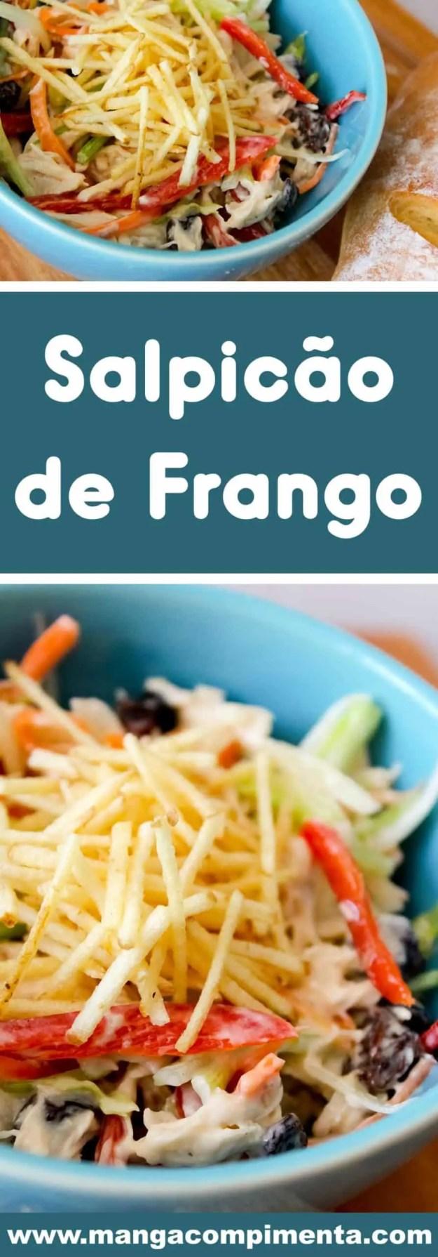 Receita de Salpicão de Frango - uma salada refrescante para a sua festa de Natal ou Ano Novo.