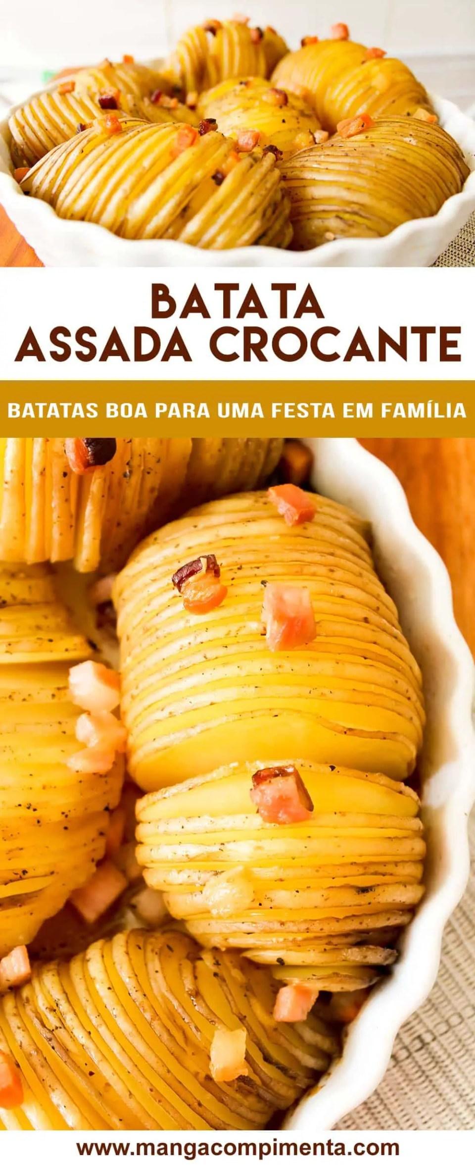 Batata Assada Crocante - Receitas de Natal e Ano Novo ou para o almoço de família.