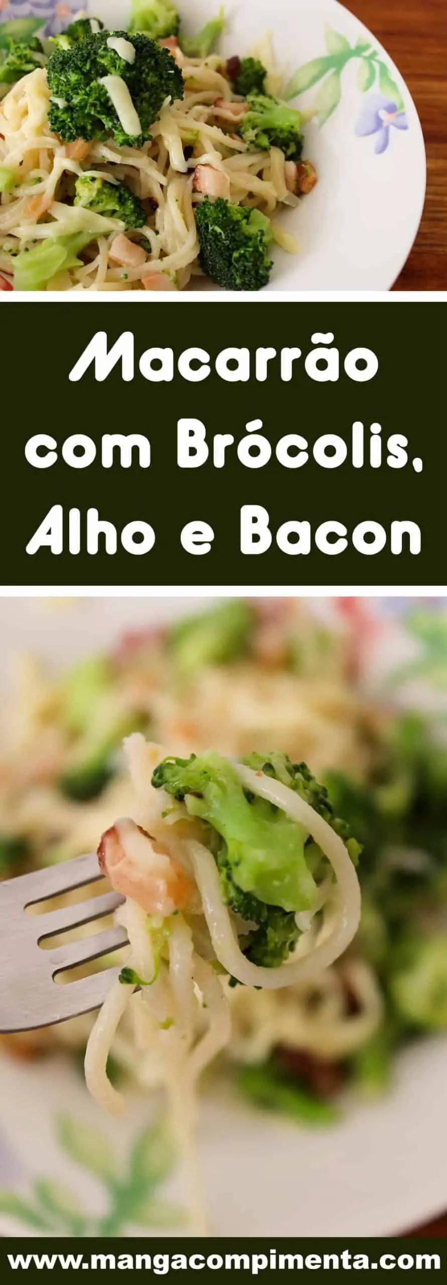 Receita de Macarrão com Brócolis, Alho e Bacon - almoço ou jantar para o dia-a-dia!