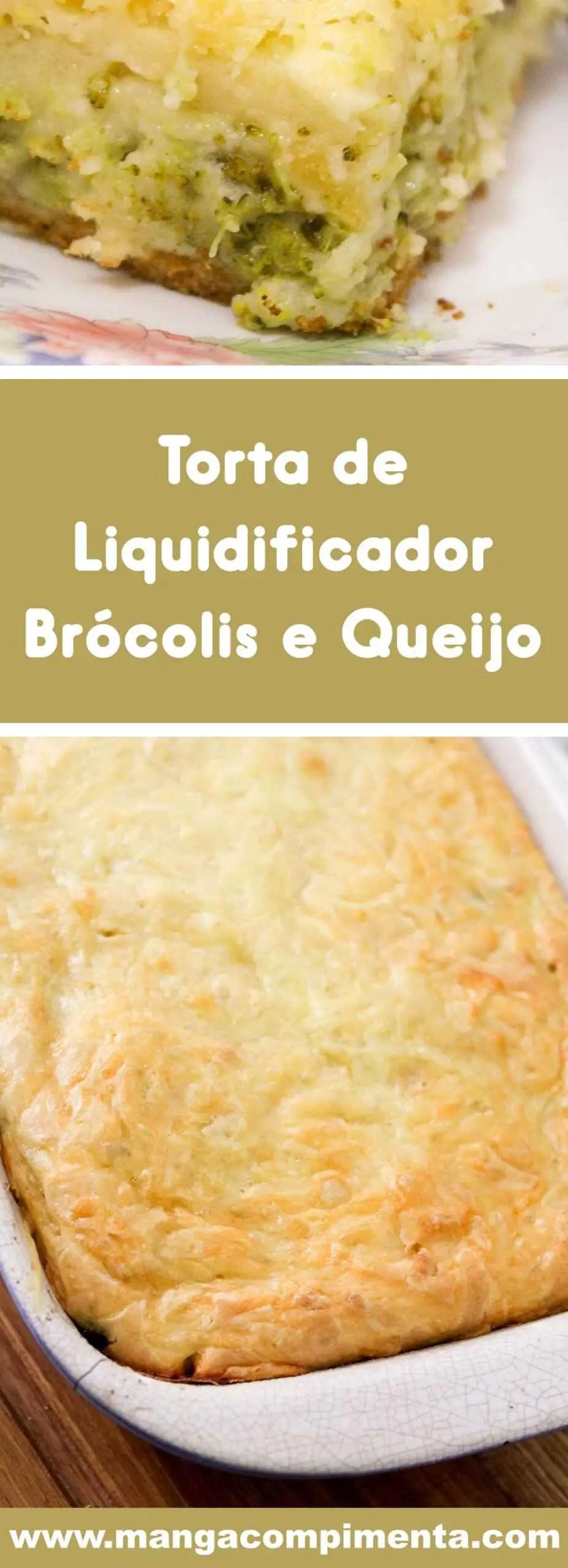 Receita de Torta de Liquidificador Brócolis e Queijo - prato simples e fácil de preparar para o almoço da semana.