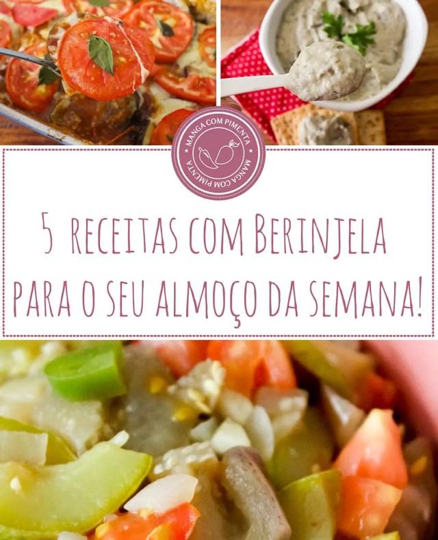 5 Receitas com Berinjela para o seu almoço!!