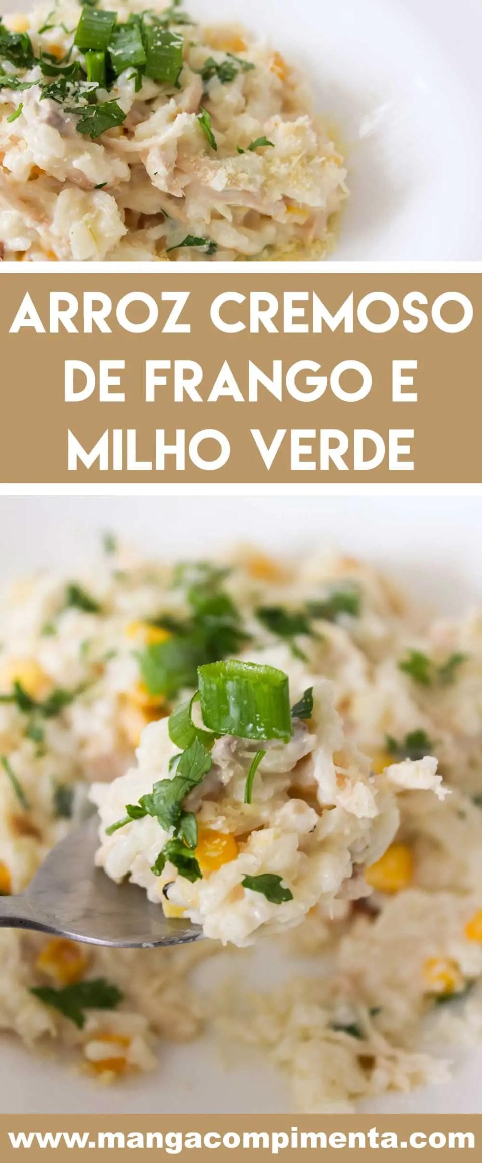 Receita de Arroz Cremoso de Frango e Milho Verde - prato delicioso para o Natal, Ano Novo ou uma data especial!