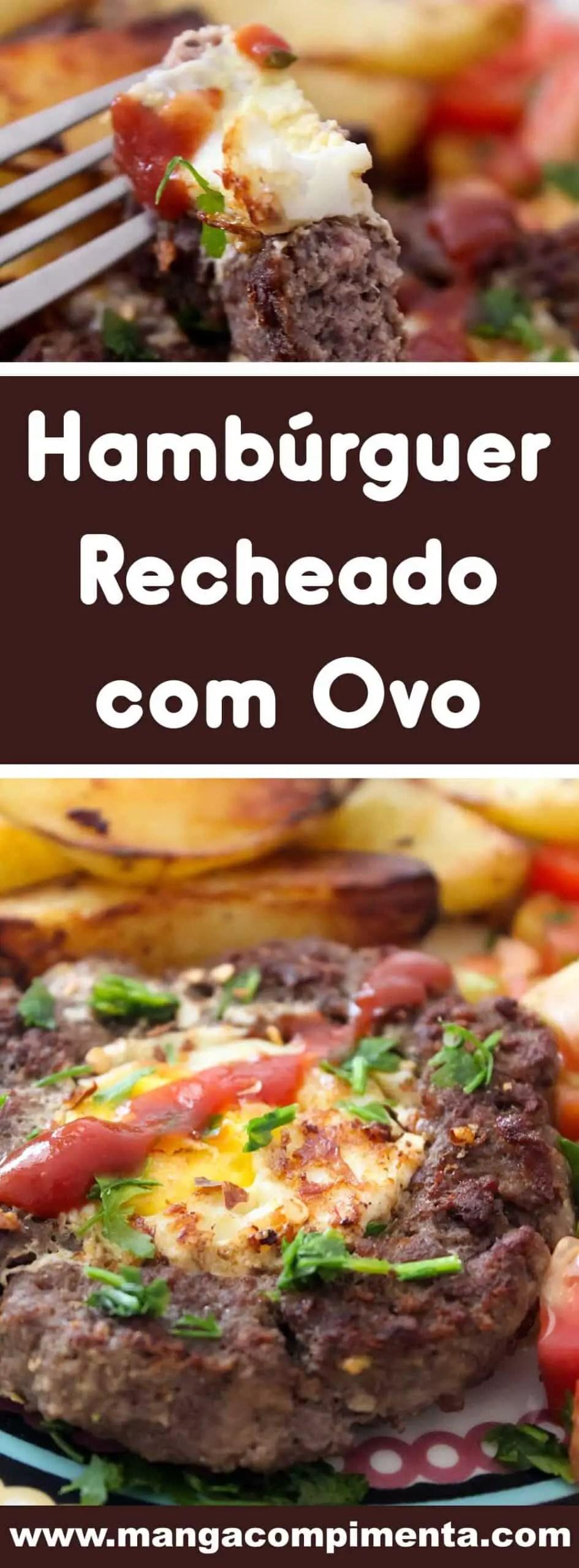 Receita de Hambúrguer Recheado com Ovo - para um almoço rápido ou para lanche prático e delicioso!