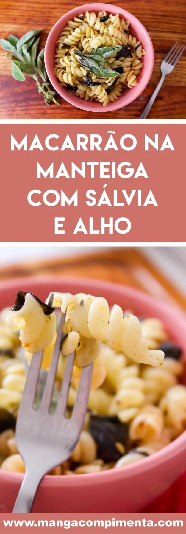 Macarrão na Manteiga com Sálvia e Alho | Receitas Vegetarianas para comemorar dias especiais!