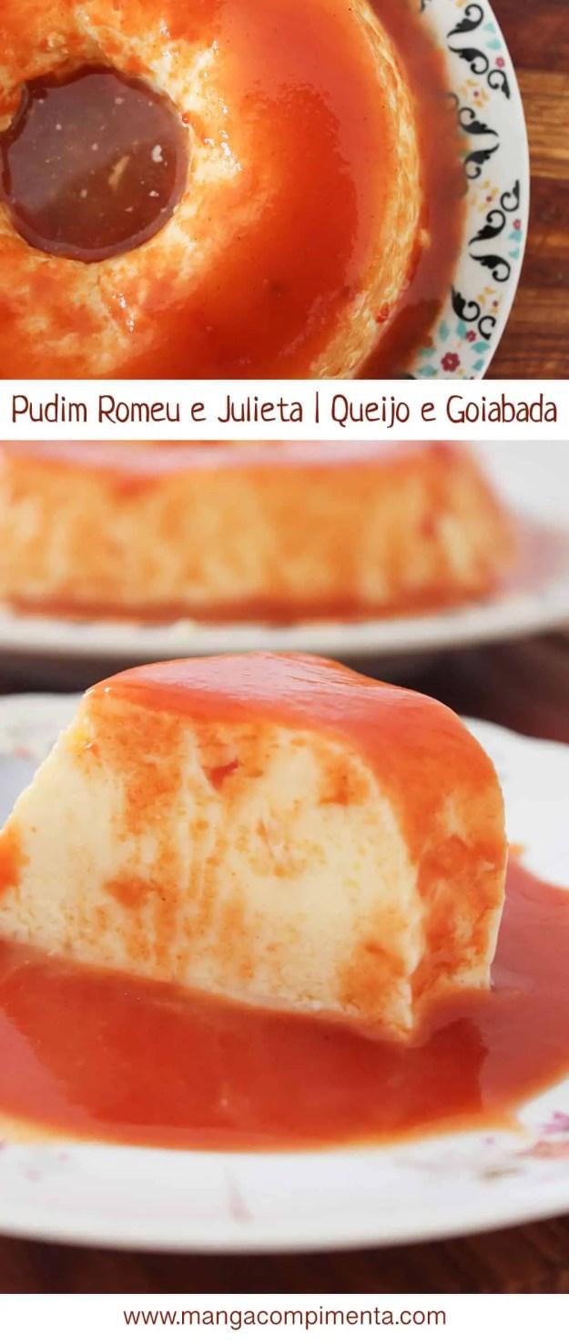Receita de Pudim Romeu e Julieta | Sabor de Queijo com Calda de Goiabada