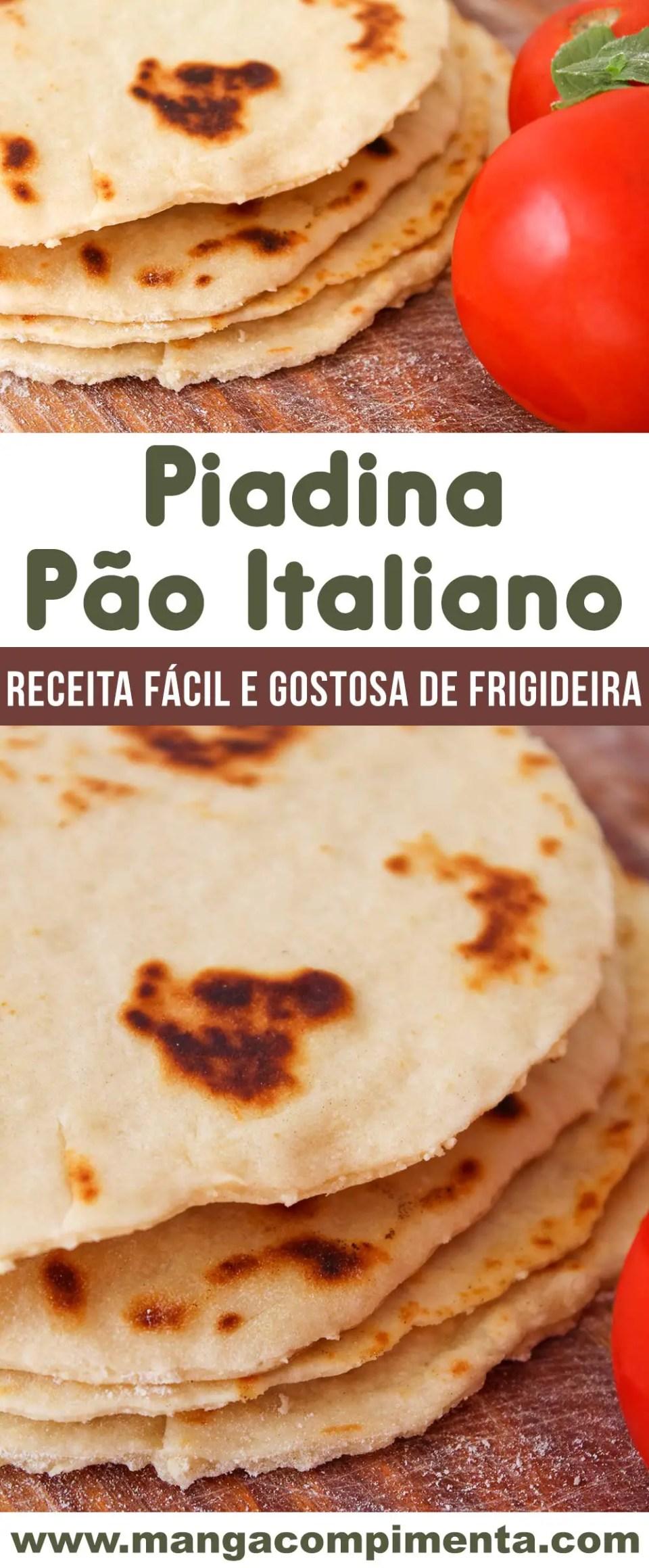 Piadina - Pão Italiano de Frigideira, delicioso para o lanche da tarde!