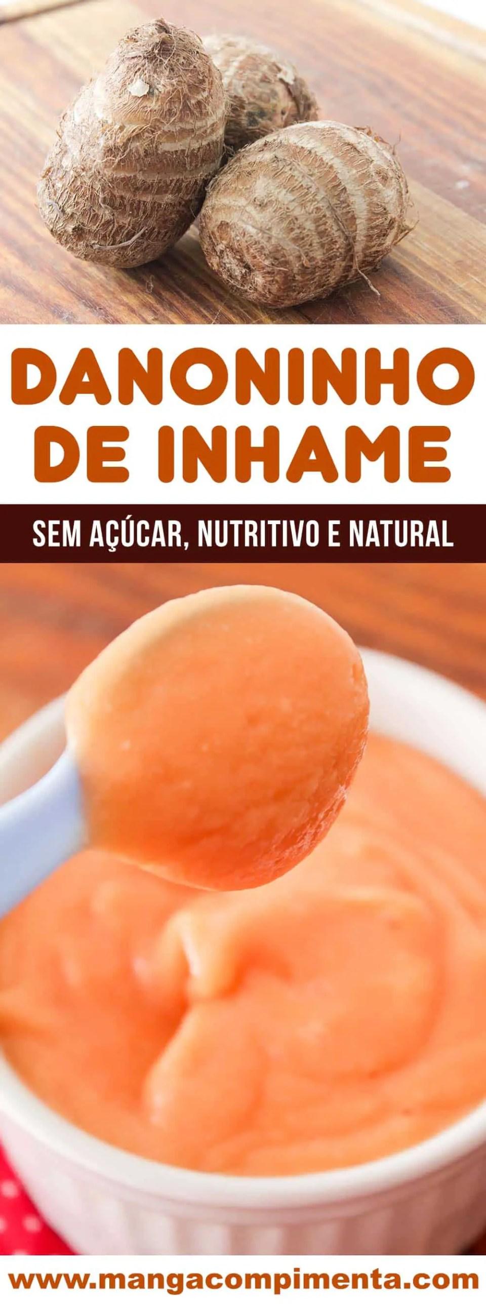 Danoninho de Inhame sabor Mamão - Uma sobremesa sem açúcar, nutritiva e natural (sem conservantes).