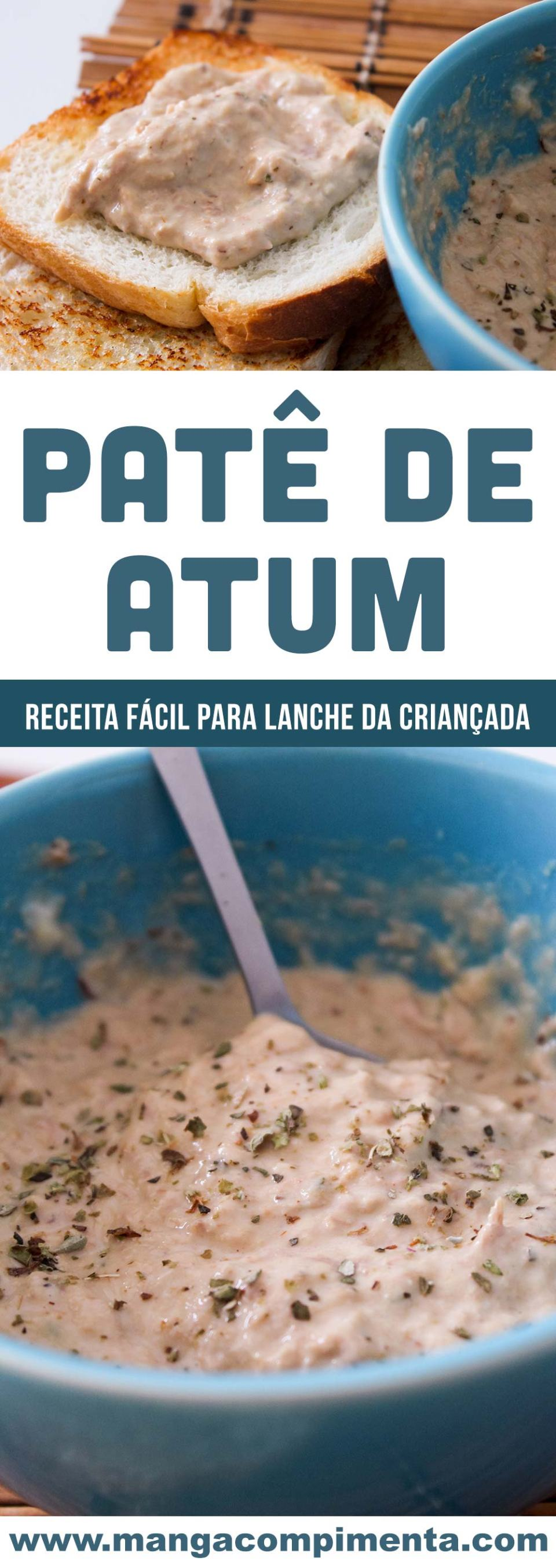 Patê de Atum com Maionese - Para o lanche da tarde com os amigos!