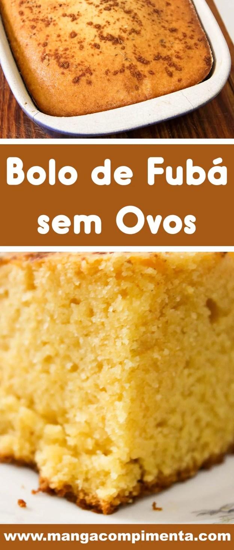 Bolo de Fubá sem Ovos - prepare um lanche delicioso para a família nessa férias de inverno!