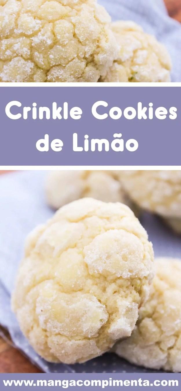Crinkle Cookies de Limão - um delicioso biscoito para servir no chá da tarde com os amigos!