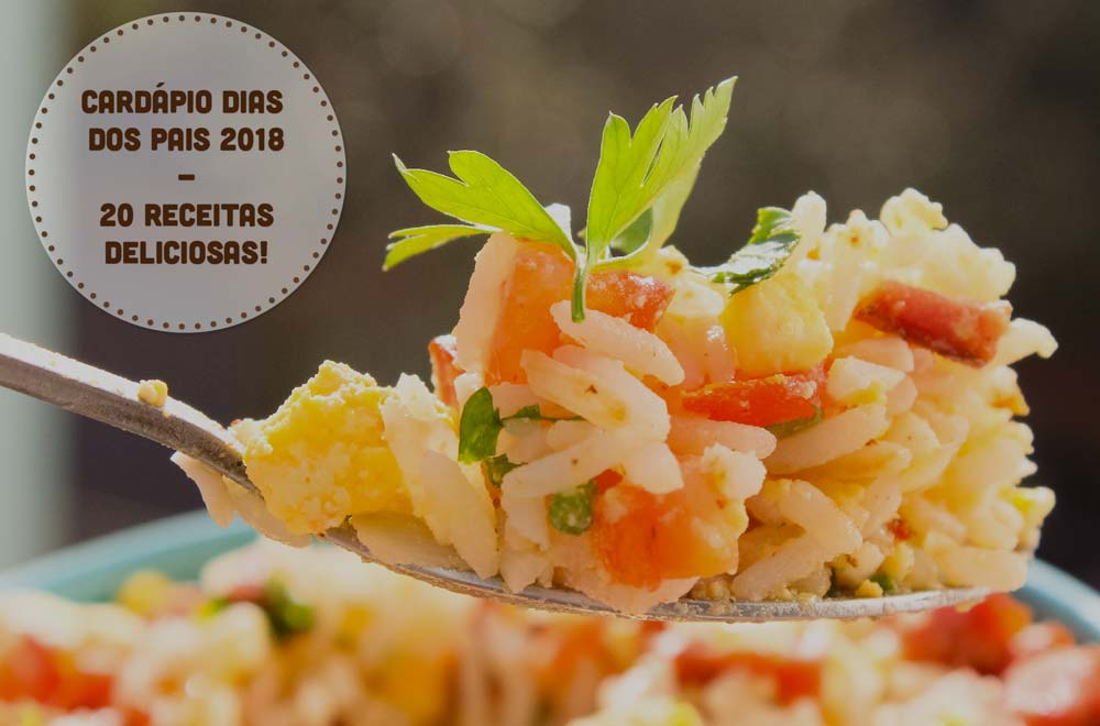 Cardápio Dia dos Pais 2018 - 20 Receitas Deliciosas para Caprichar no Almoço em Família!
