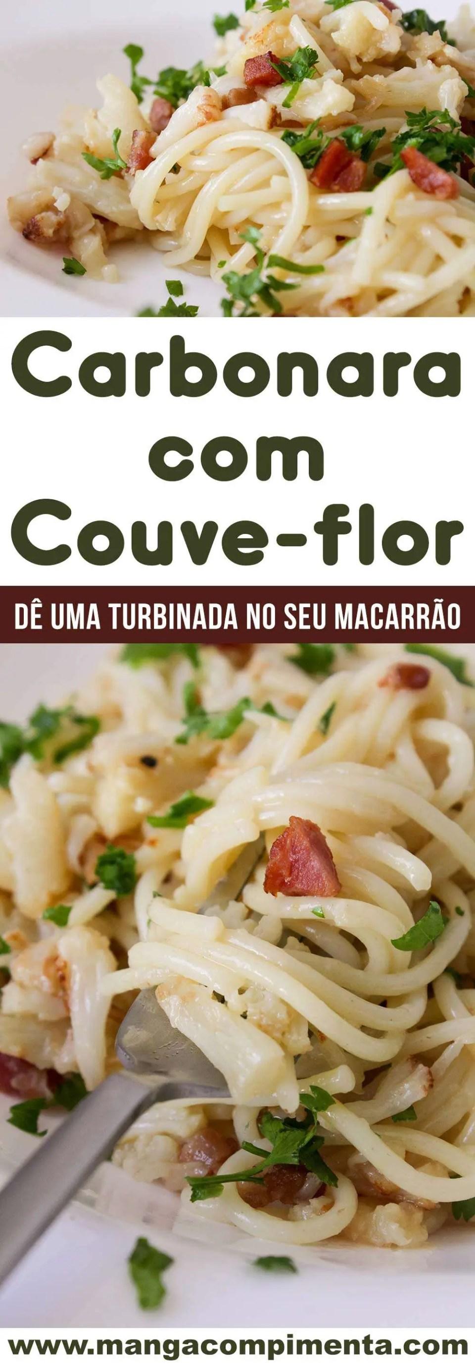 Macarrão com Couve-flor à Carbonara - um prato delicioso para o almoço de domingo.