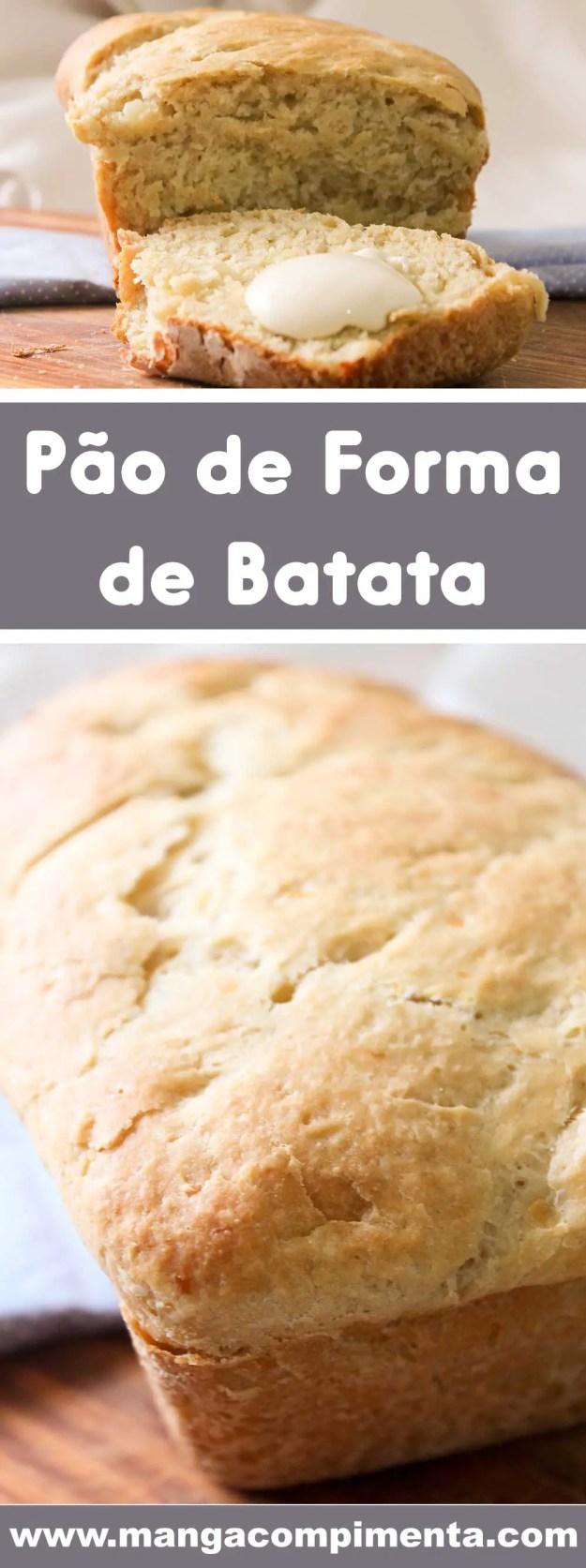Receita de Pão de Forma de Batata - para servir no café da manhã ou lanche da tarde.