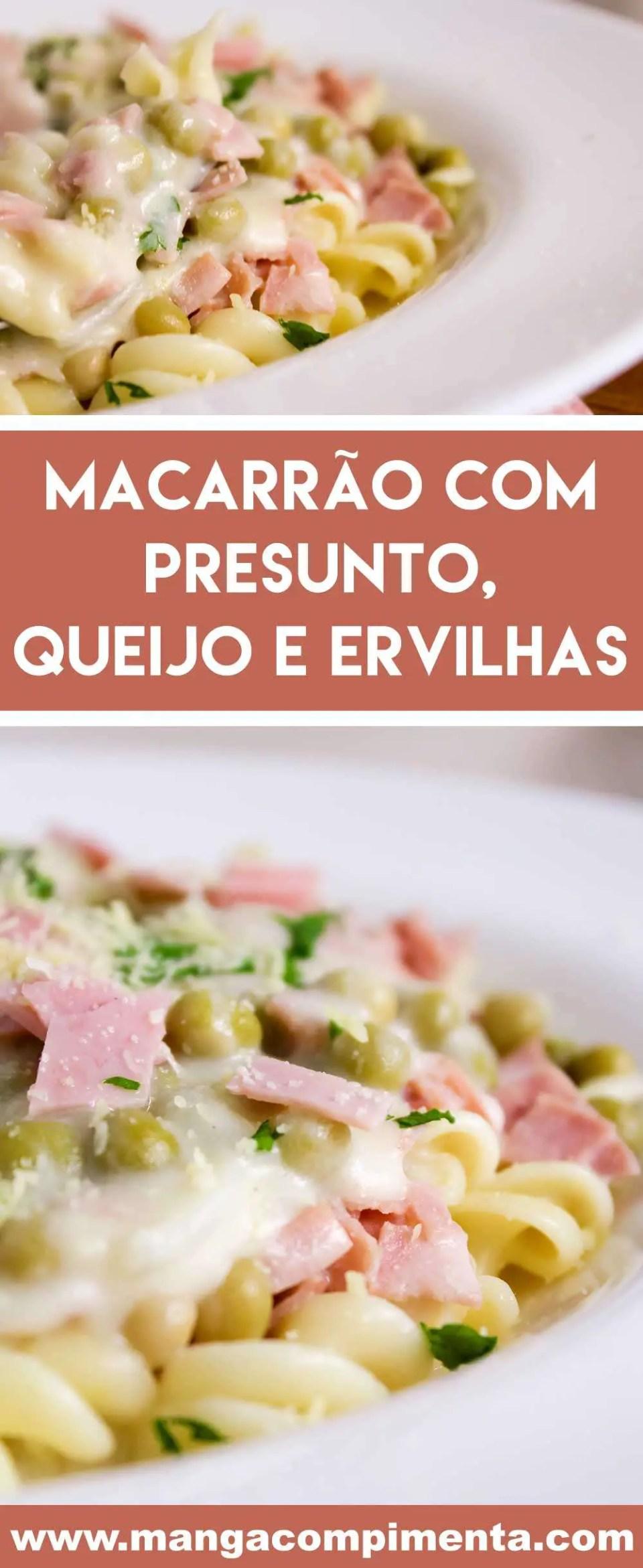 Receita de Macarrão com Presunto, Queijo e Ervilhas - um prato simples e delicioso para a semana com a família!