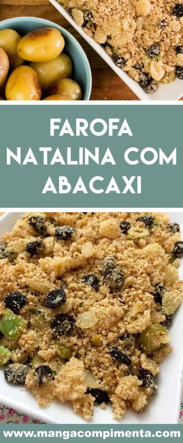 Receita de Farofa Natalina com Abacaxi - fácil de fazer e saborosa para servir com o assado do final de ano.