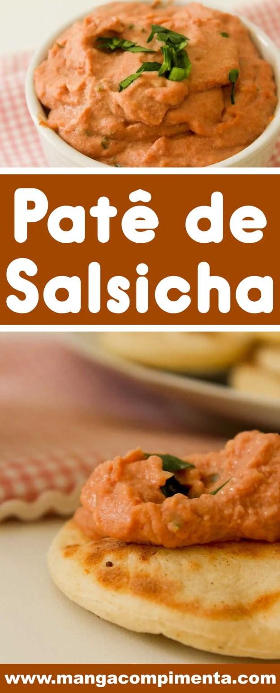 Receita de Patê de Salsicha - para petiscar com os amigos nos dias quentes de verão!