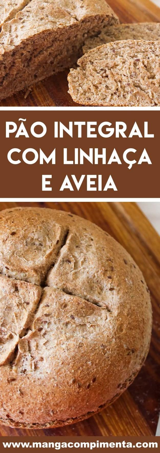 Receita de Pão Integral com Linhaça e Aveia - perfeito e nutritivo para o café da manhã!