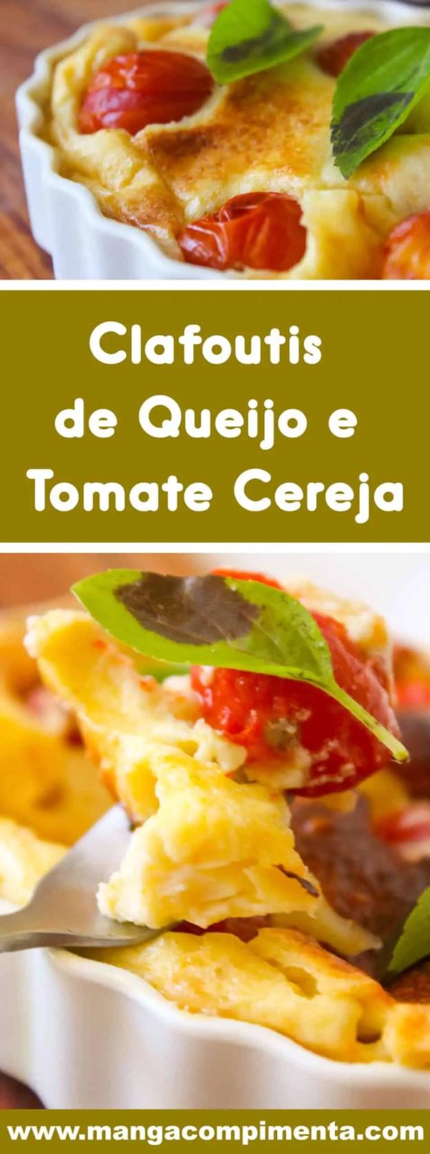 Receita Clafoutis de Queijo e Tomate Cereja - perfeito para as festas de final de ano ou para o almoço do final de semana.