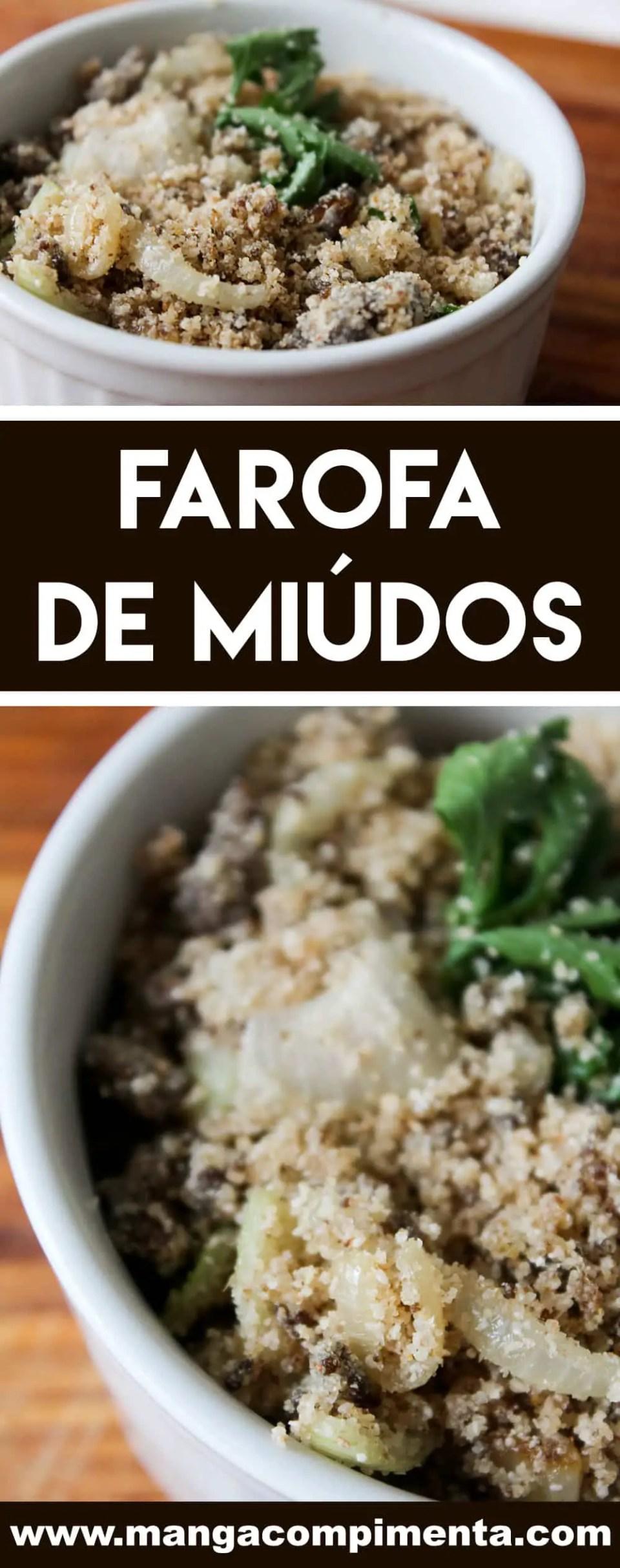 Receita de Farofa de Miúdos de Frango - prepare para servir no Final do Ano ou para acompanhar aquele frango assado de Domingo!