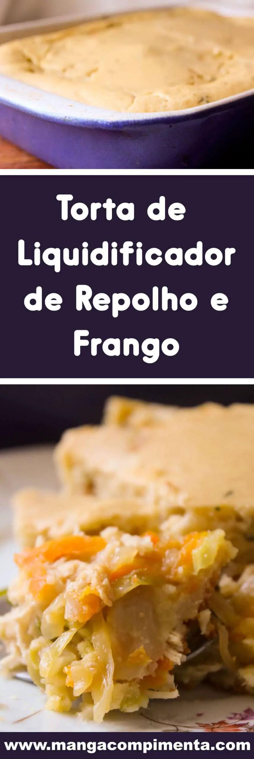 Receita de Torta de Liquidificador de Repolho e Frango - prepare em casa para a sua família.