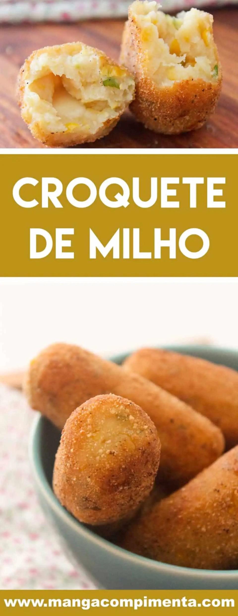 Receita de Croquete de Milho - prepare um petisco e sirva com aquela bebida geladinha!