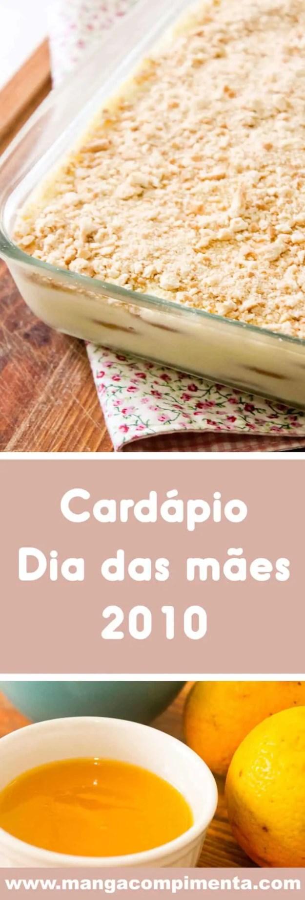Cardápio Dia das Mães 2021 - Receitas deliciosas para o almoço de domingo com a família!