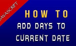 Cộng trừ ngày trong JavaScript