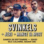 Affiche concert Svinkels - Jeri - Mange Ta Mort