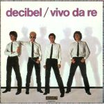 Vivo da re testo Decibel cover