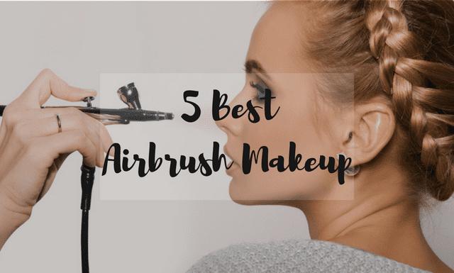 5 Best airbrush makeup kit