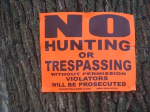 No Hunting or Trespassing.