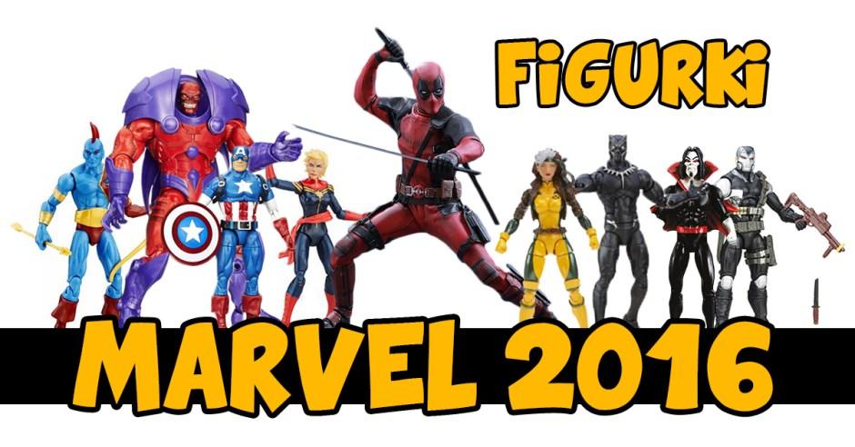 Figurki Marvel 2016