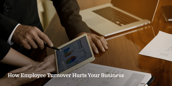How-Employee-Turnover-Hurts-Business