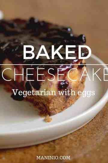 Baked - maninio - Cheesecake - desserts - vegetarian