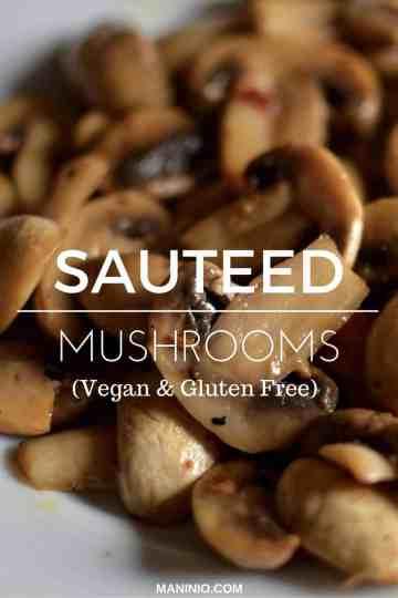 Sauteed - maninio - mushrooms