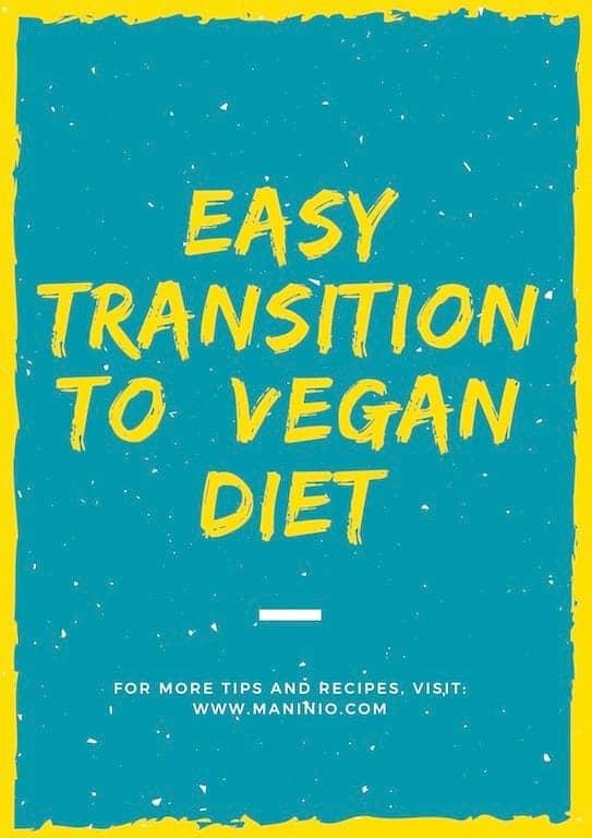easy transition vegan fasting #veganfasting #transitiontovegan maninio.com